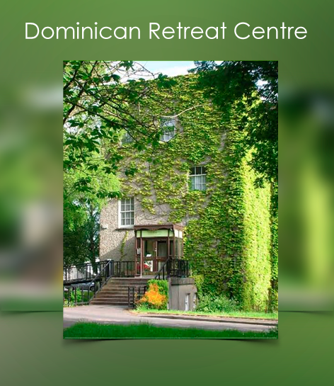 Dominican Retreat Centre